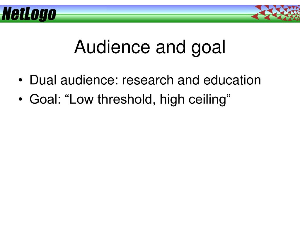 Audience and goal