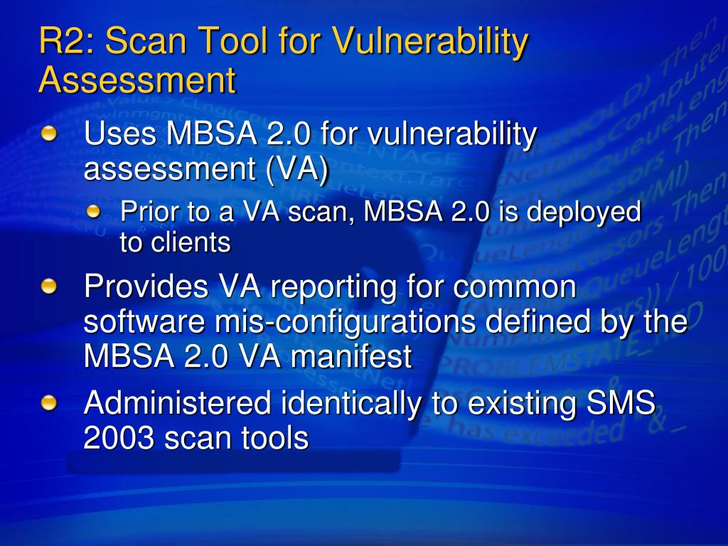 R2: Scan Tool for Vulnerability Assessment