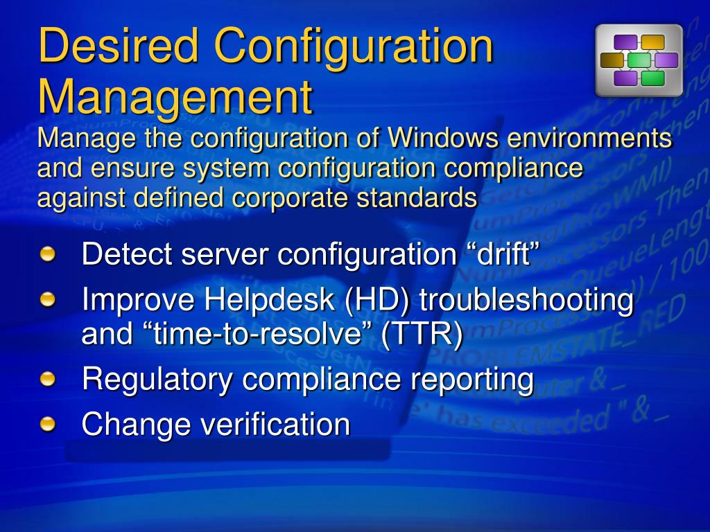 Desired Configuration Management