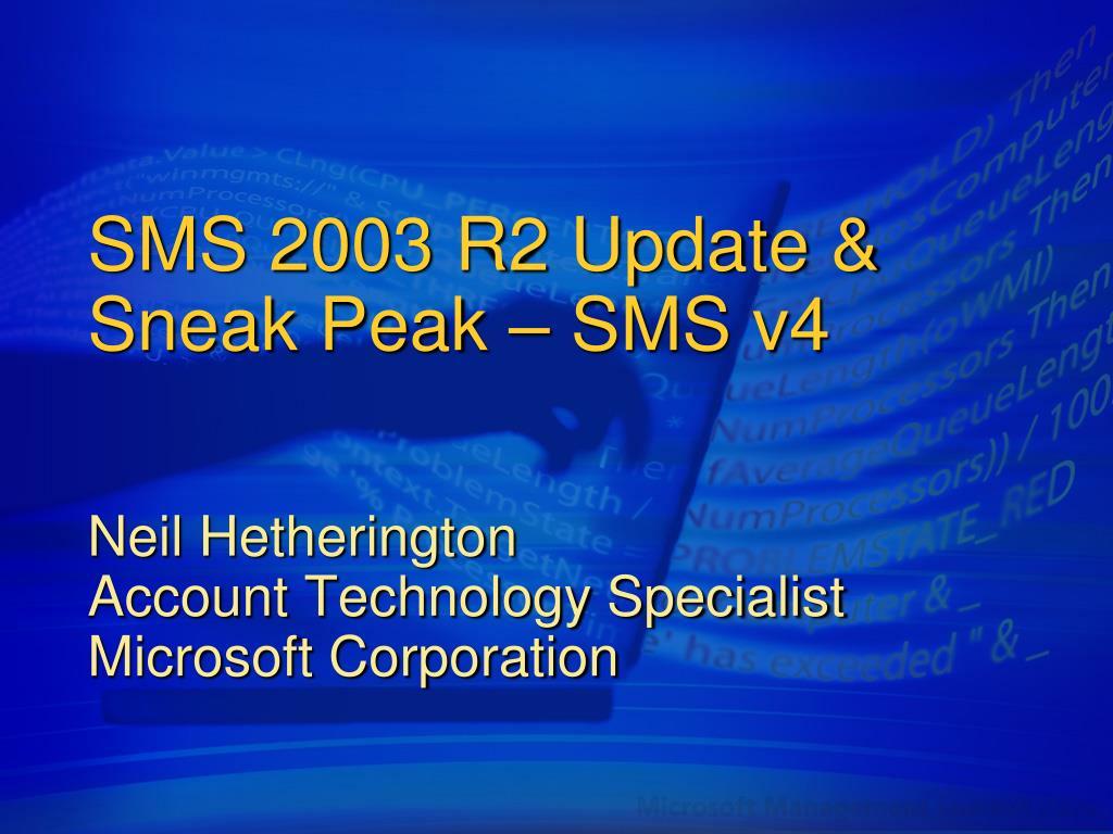 SMS 2003 R2 Update &