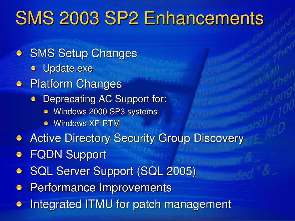 SMS 2003 SP2 Enhancements