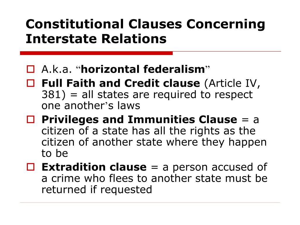 Constitutional Clauses Concerning Interstate Relations