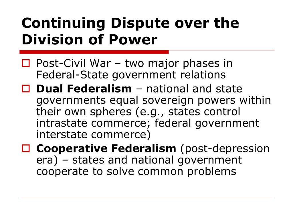 Continuing Dispute over the Division of Power