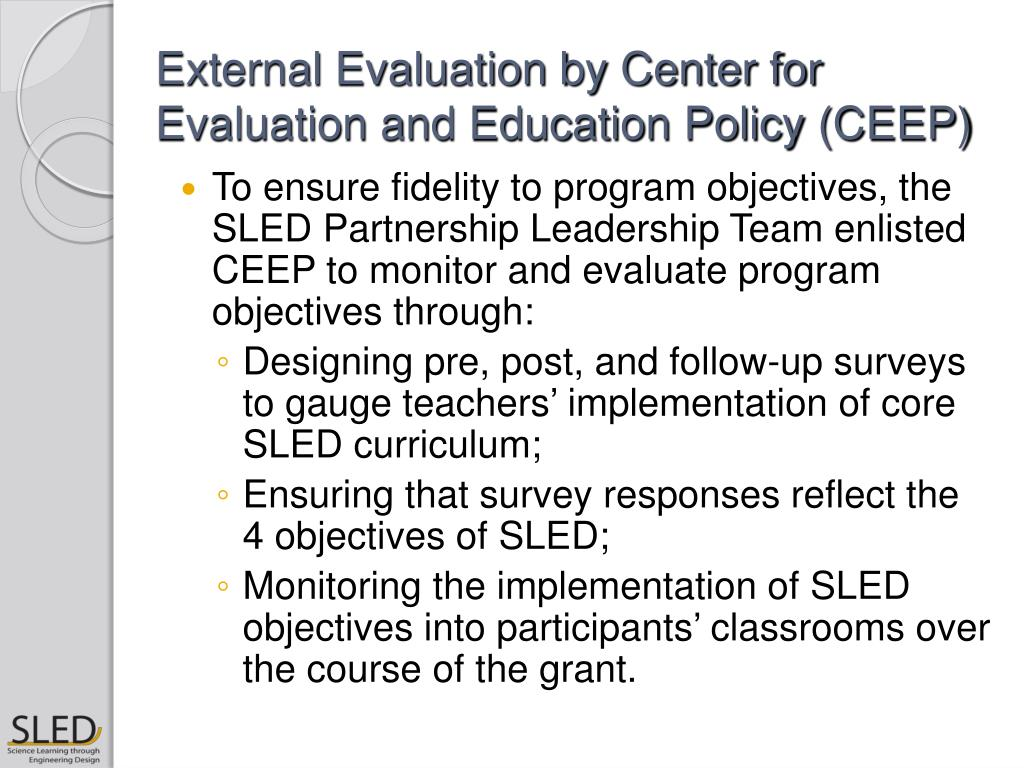 External Evaluation by Center for Evaluation and Education Policy (CEEP)