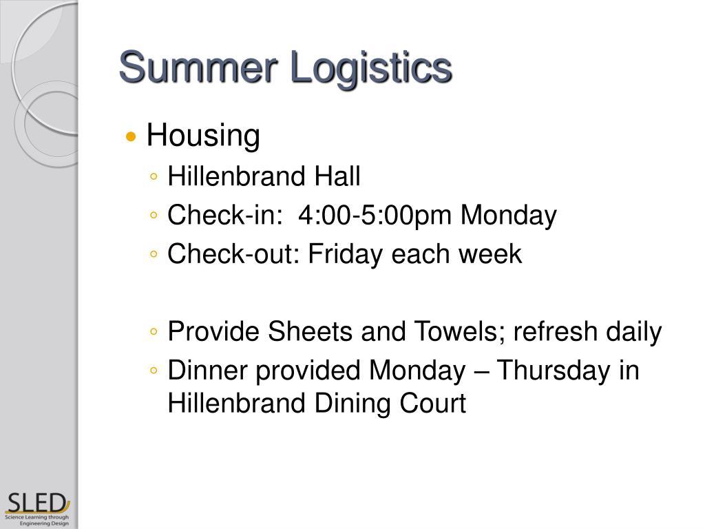 Summer Logistics