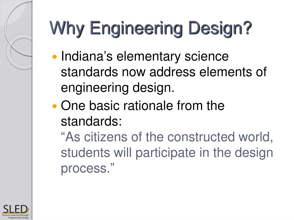 Why Engineering Design?