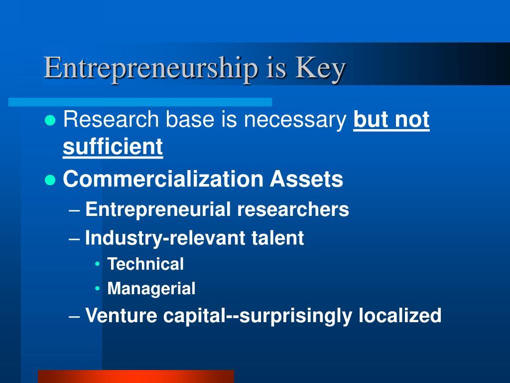 Entrepreneurship is Key