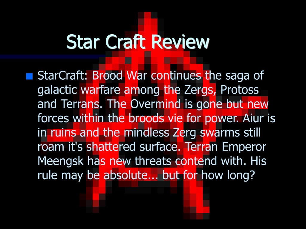 Star Craft Review