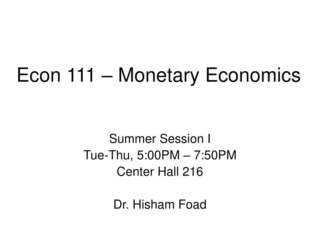 Econ 111 – Monetary Economics