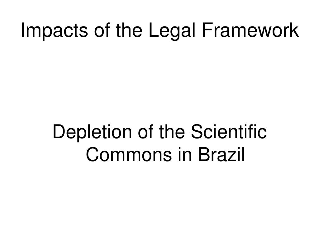 Impacts of the Legal Framework
