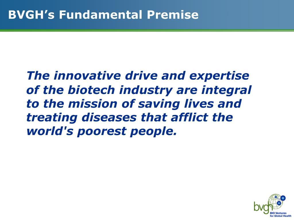 BVGH's Fundamental Premise