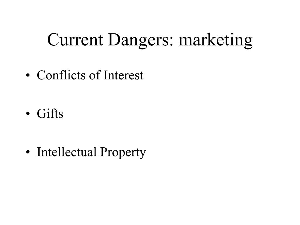 Current Dangers: marketing