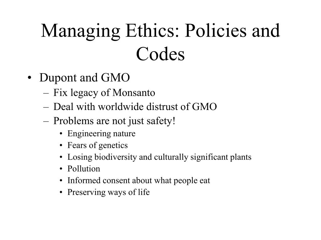 Managing Ethics: Policies and Codes