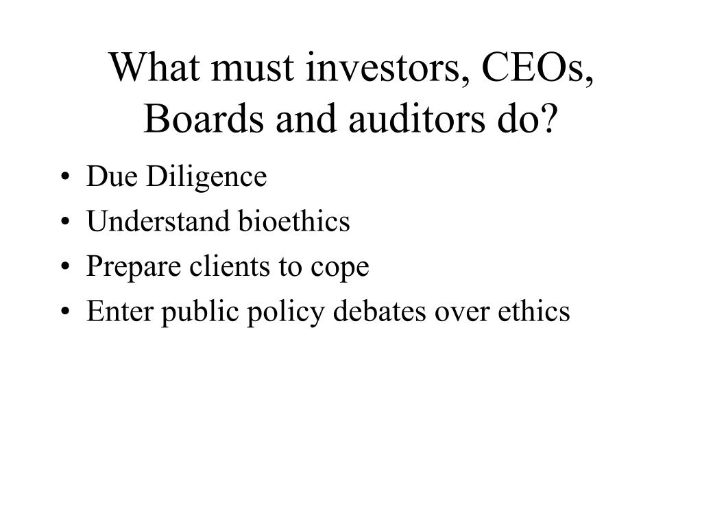 What must investors, CEOs, Boards and auditors do?