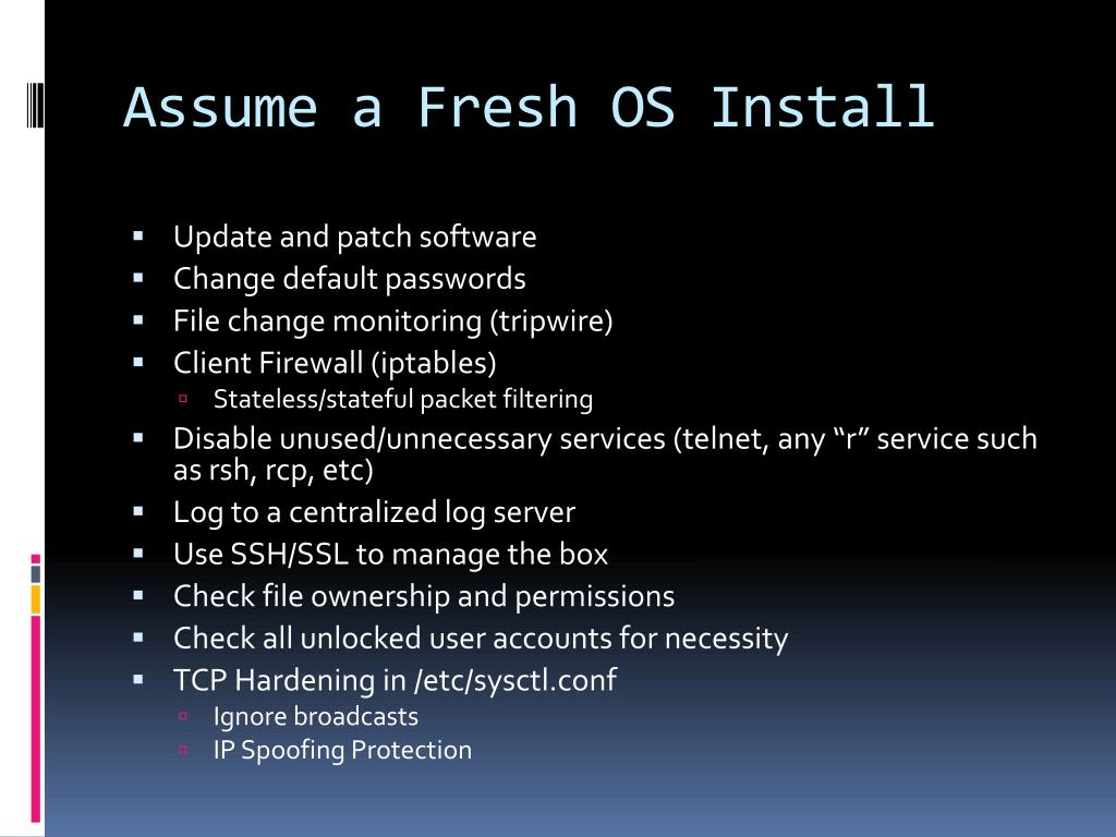 Assume a Fresh OS Install