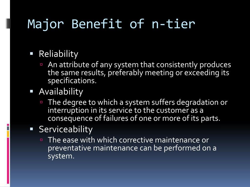 Major Benefit of n-tier