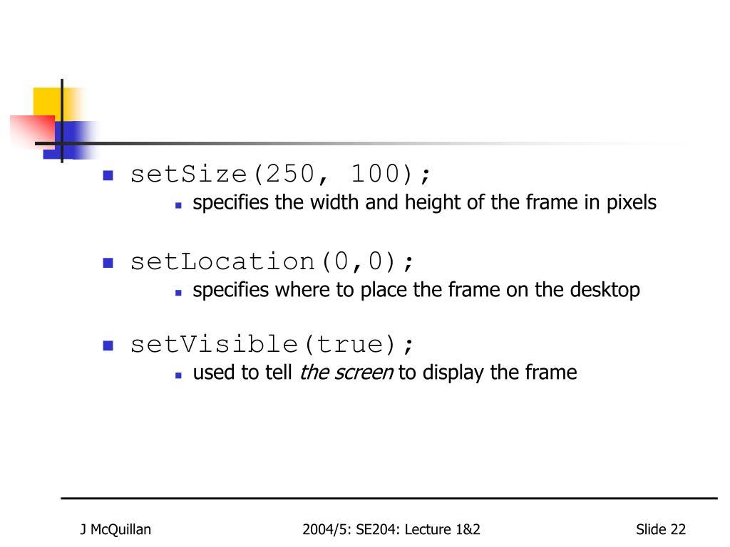 setSize(250, 100);