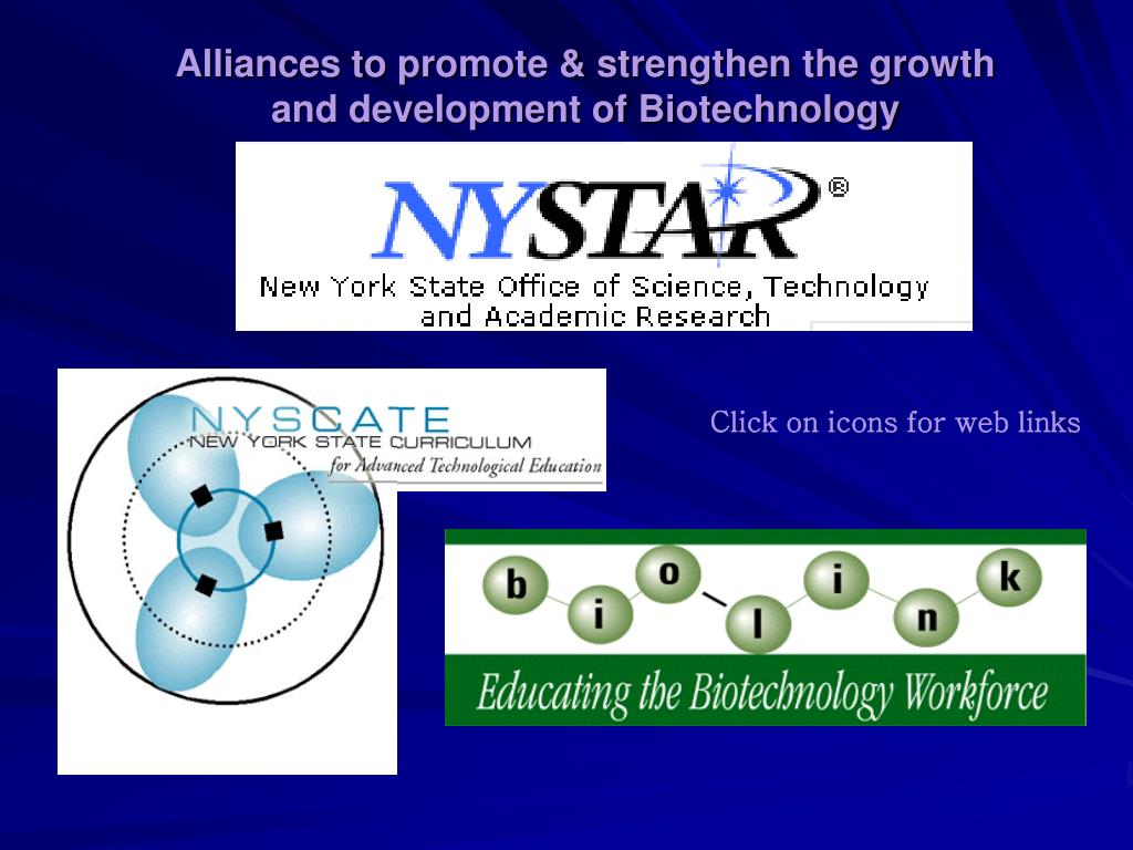 Alliances to promote & strengthen the growth and development of Biotechnology