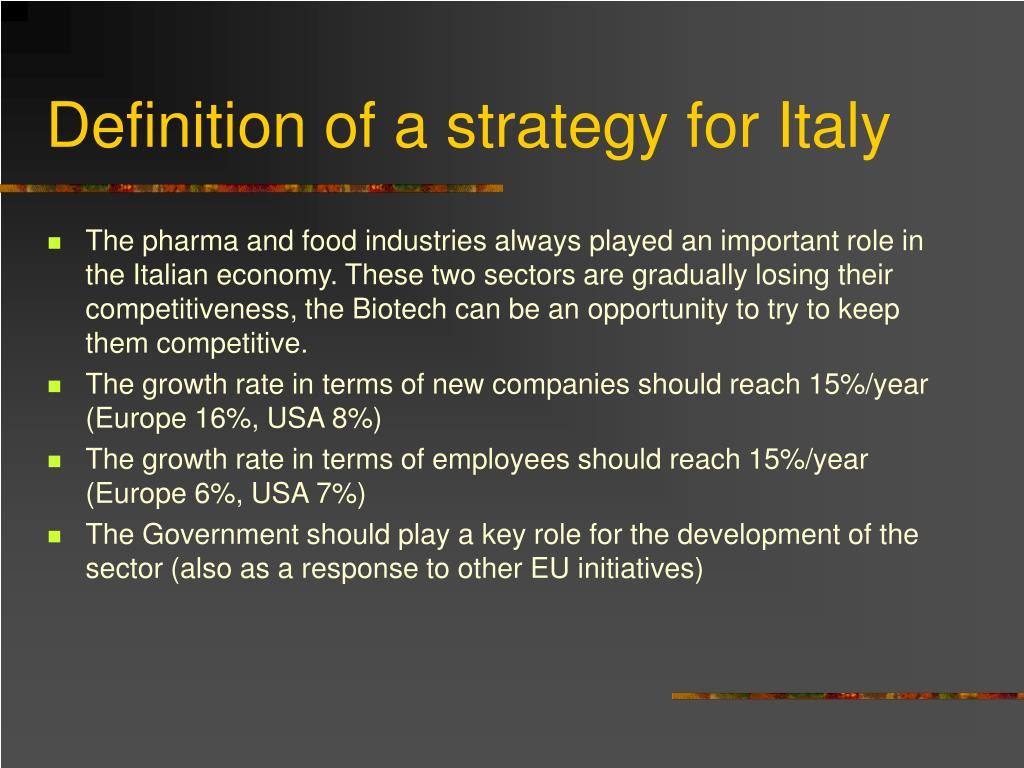 Definition of a strategy for Italy