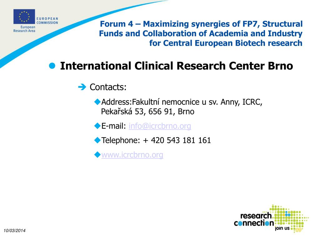 Forum 4 – Maximizing synergies of FP7, Structural Funds and Collaboration of Academia and Industry for Central European Biotech research