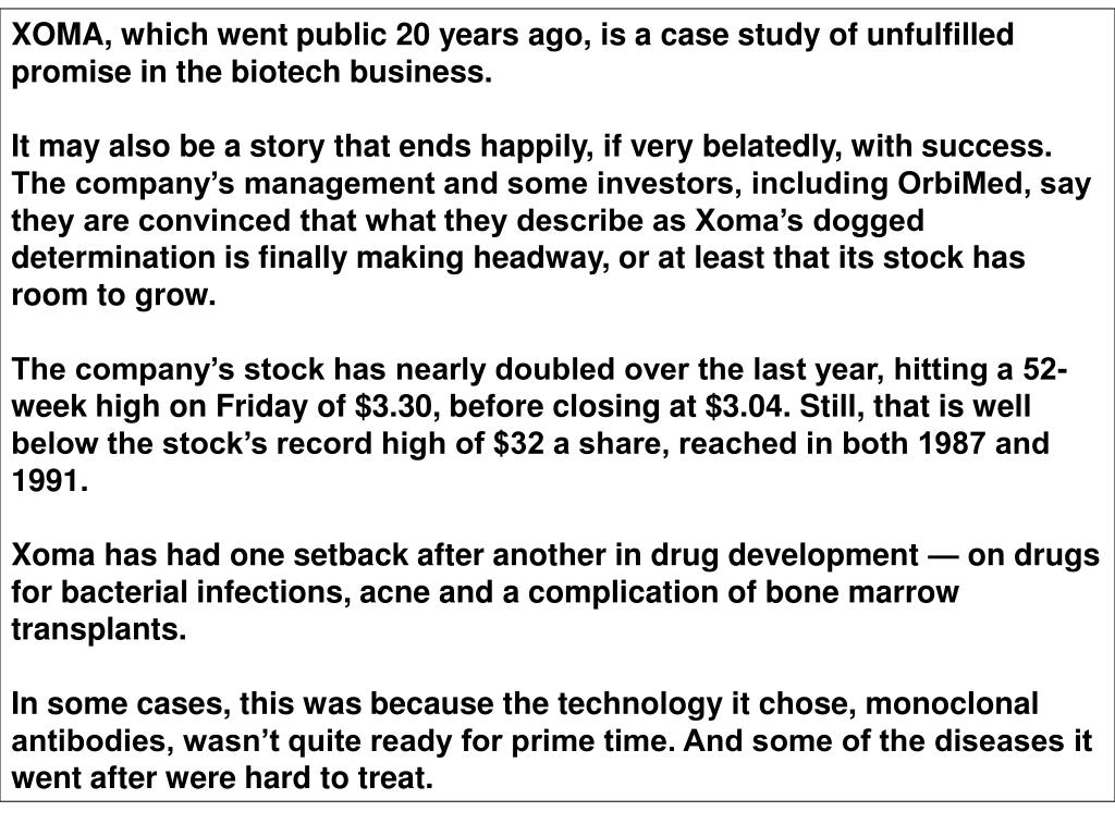 XOMA, which went public 20 years ago, is a case study of unfulfilled promise in the biotech business.