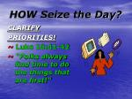 how seize the day9