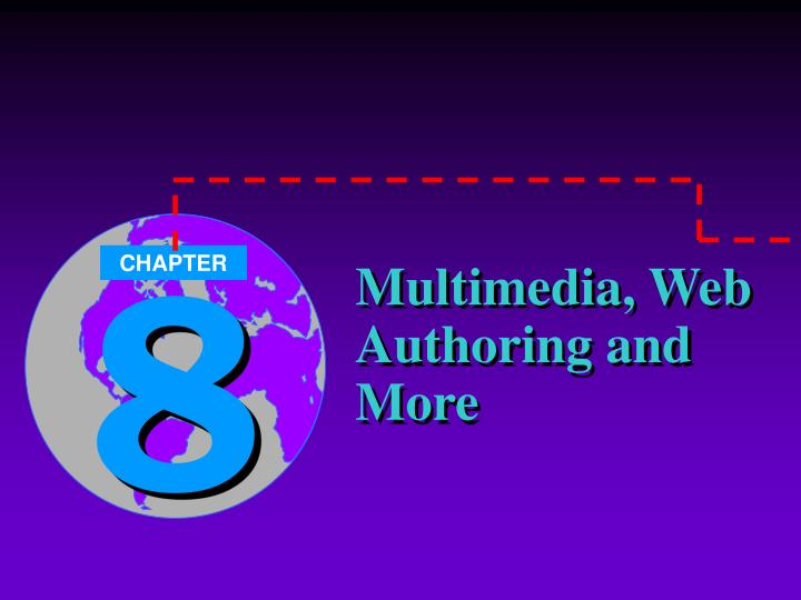 Multimedia web authoring and more