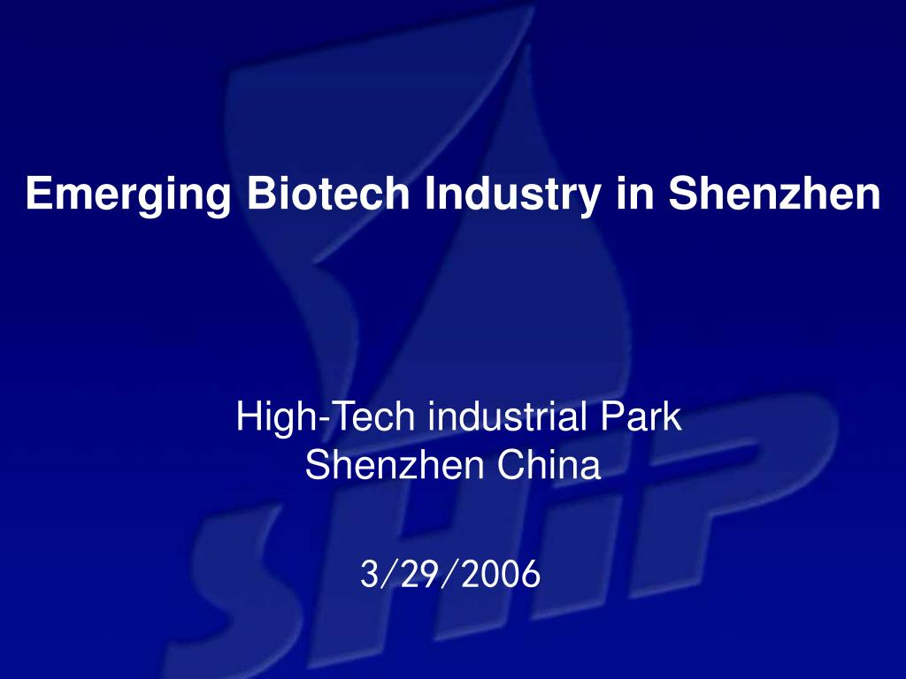 Emerging Biotech Industry in Shenzhen