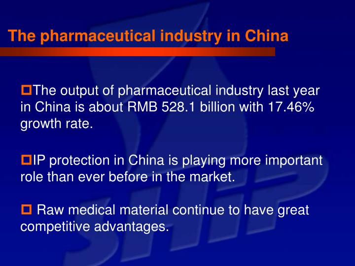 The pharmaceutical industry in China