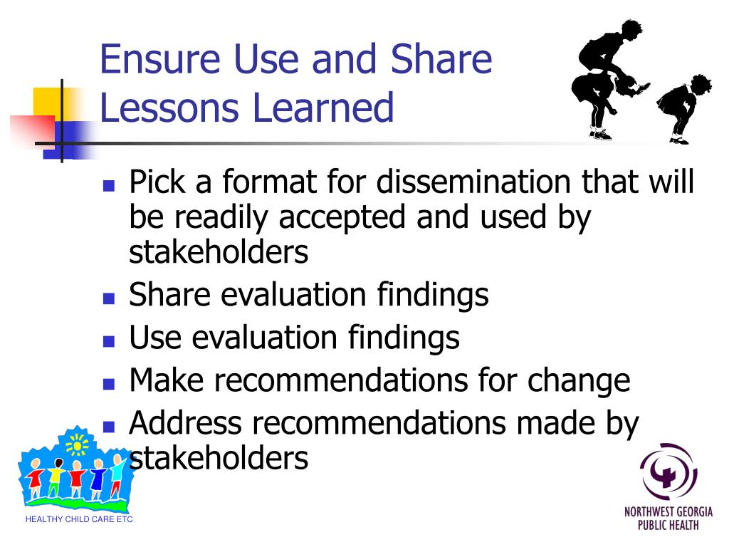 Ensure Use and Share Lessons Learned