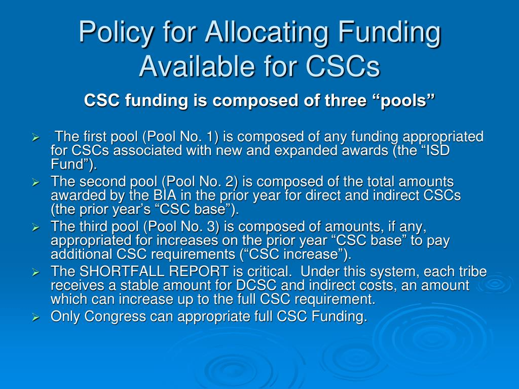 Policy for Allocating Funding Available for CSCs