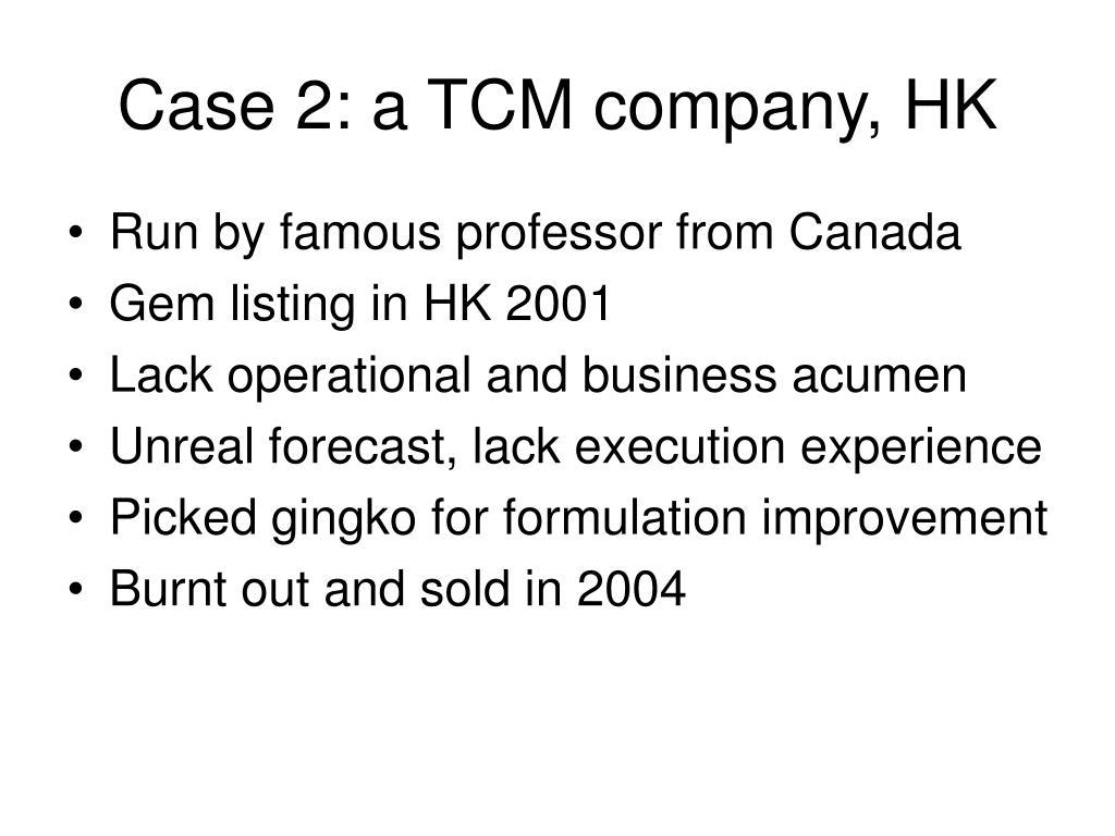 Case 2: a TCM company, HK