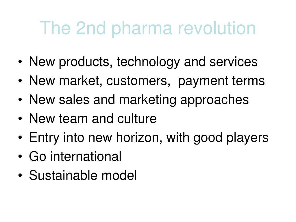 The 2nd pharma revolution