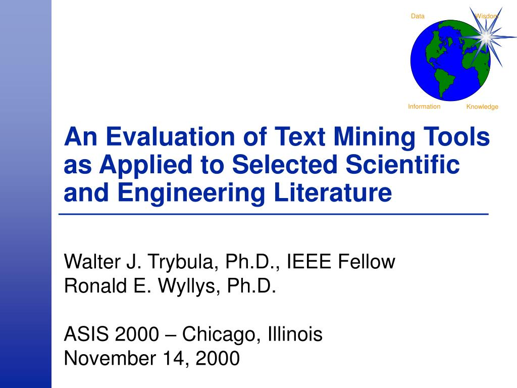 An Evaluation of Text Mining Tools as Applied to Selected Scientific and Engineering Literature