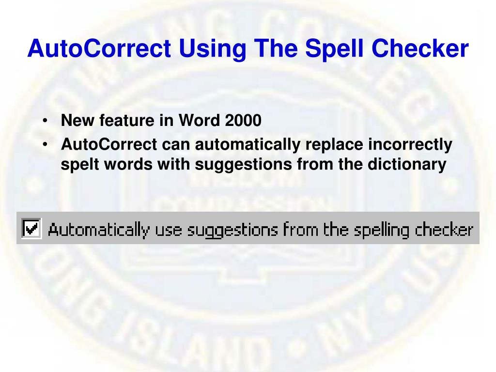AutoCorrect Using The Spell Checker