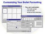 customizing your bullet formatting
