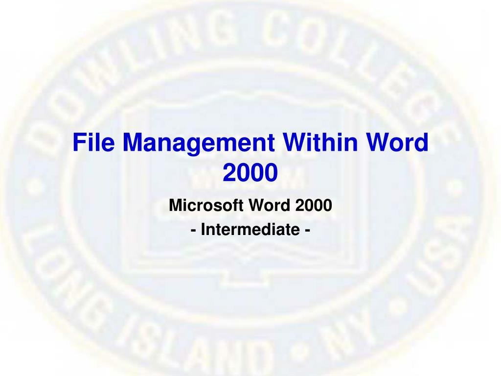 File Management Within Word 2000