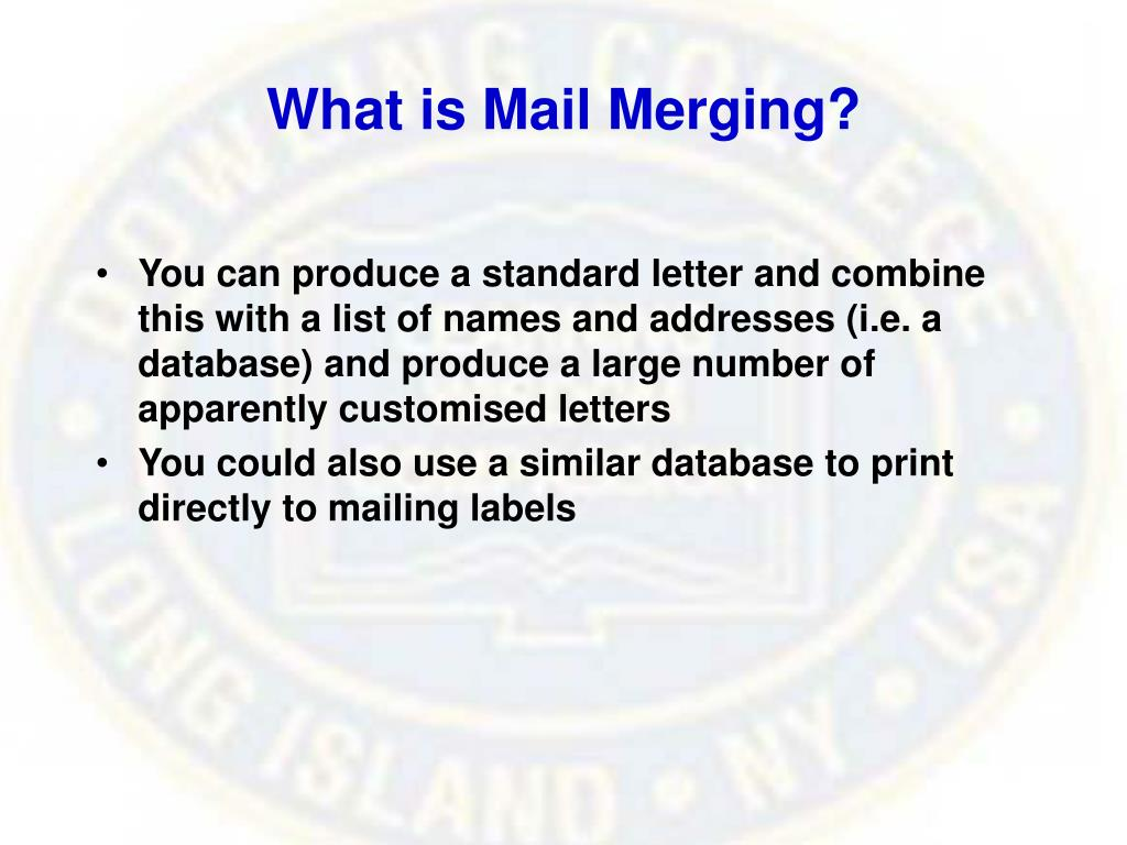 What is Mail Merging?