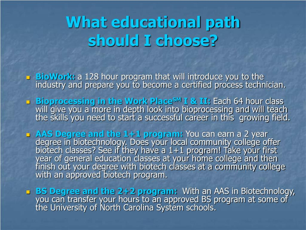 What educational path