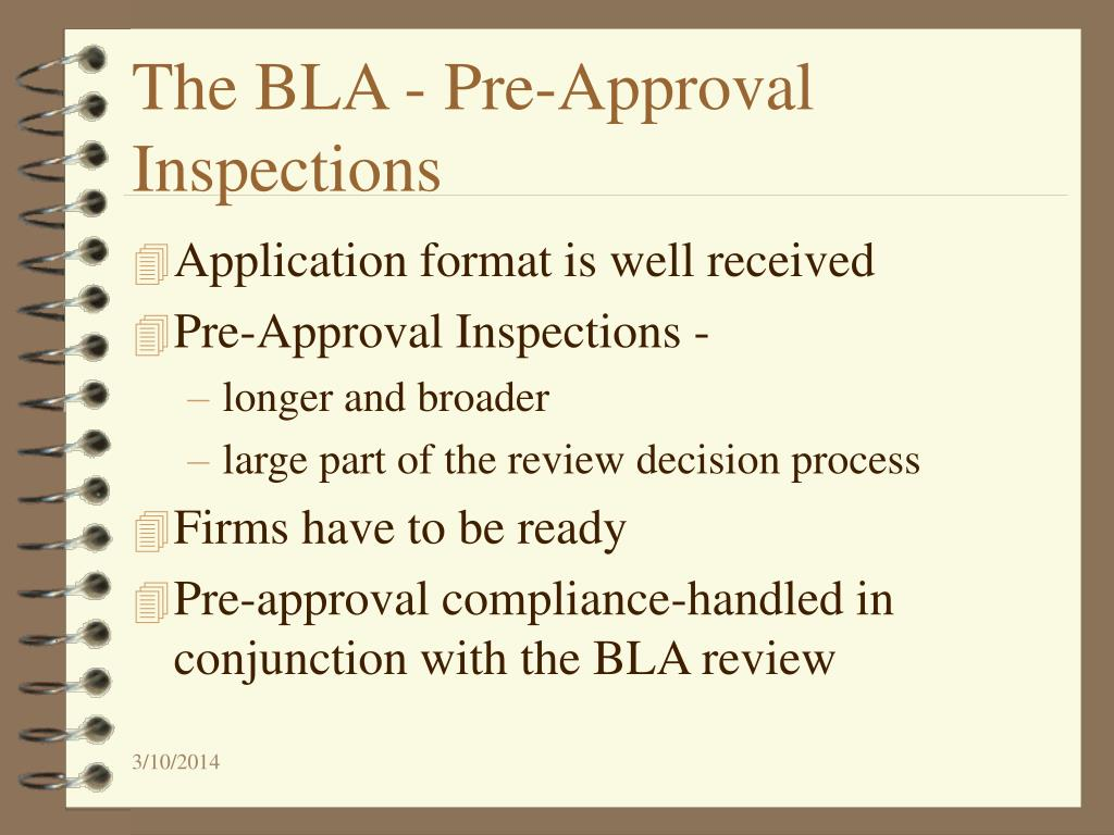 The BLA - Pre-Approval Inspections