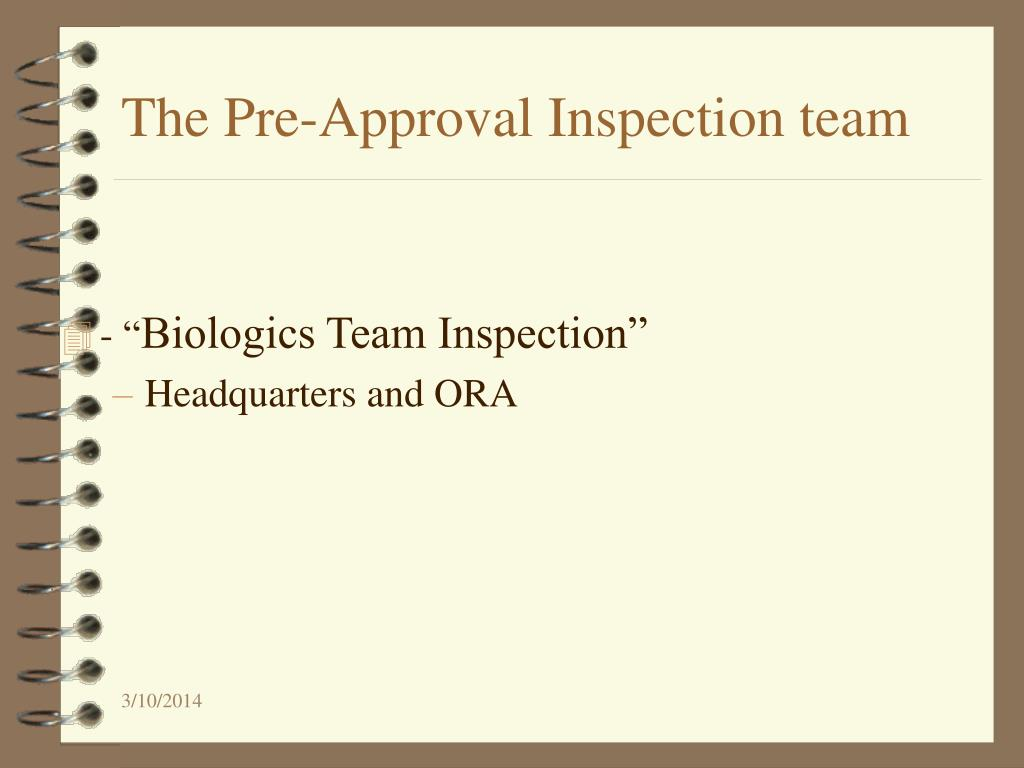 The Pre-Approval Inspection team