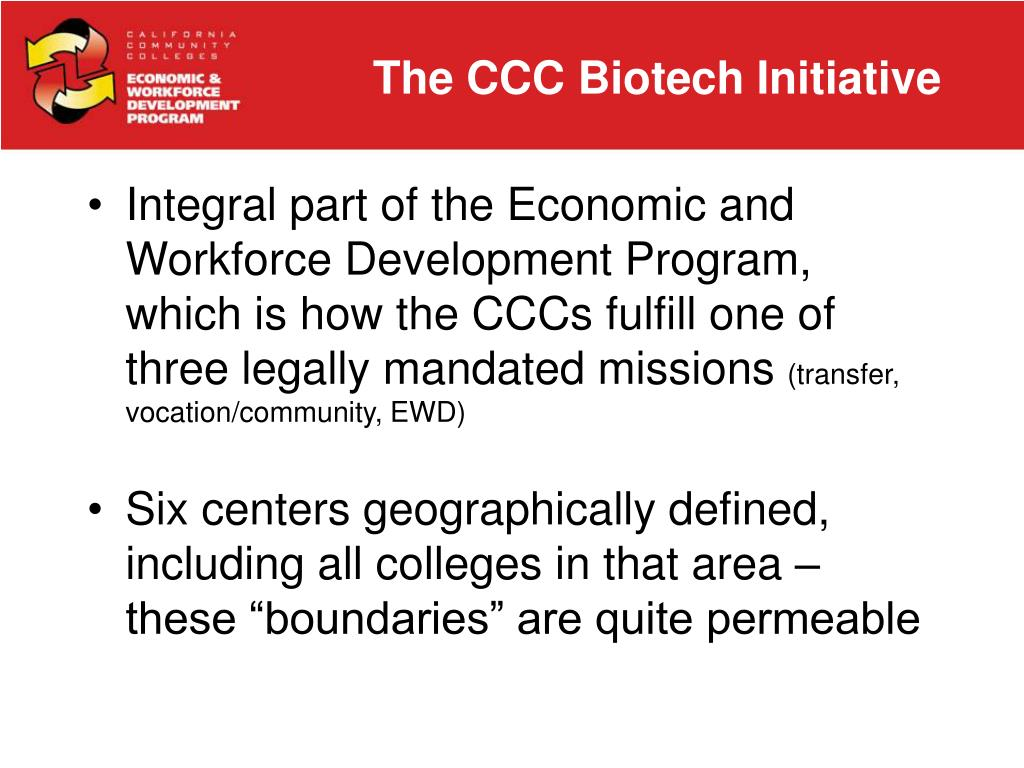 The CCC Biotech Initiative