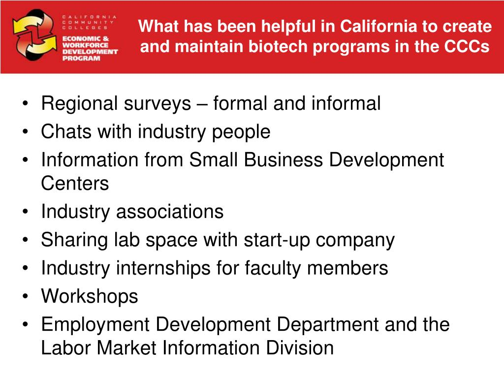 What has been helpful in California to create and maintain biotech programs in the CCCs