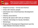 what has been helpful in california to create and maintain biotech programs in the cccs23