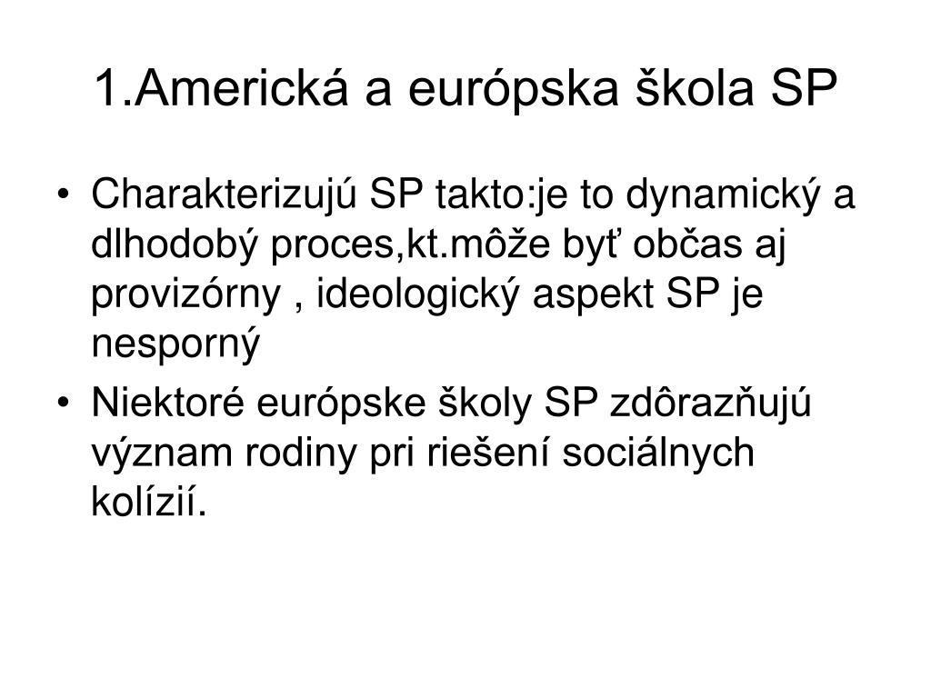 1.Americká a európska škola SP