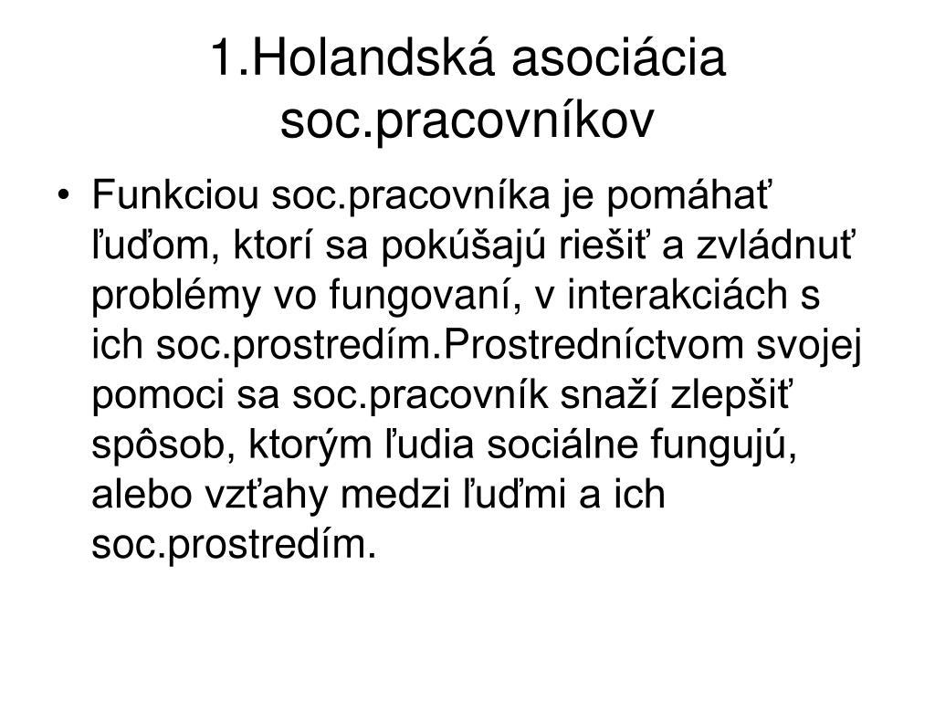 1.Holandská asociácia soc.pracovníkov