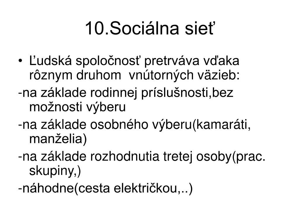 10.Sociálna sieť