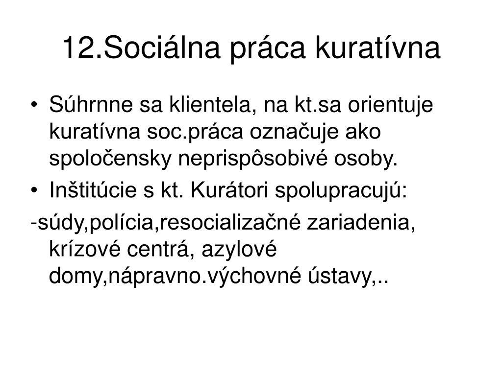 12.Sociálna práca kuratívna