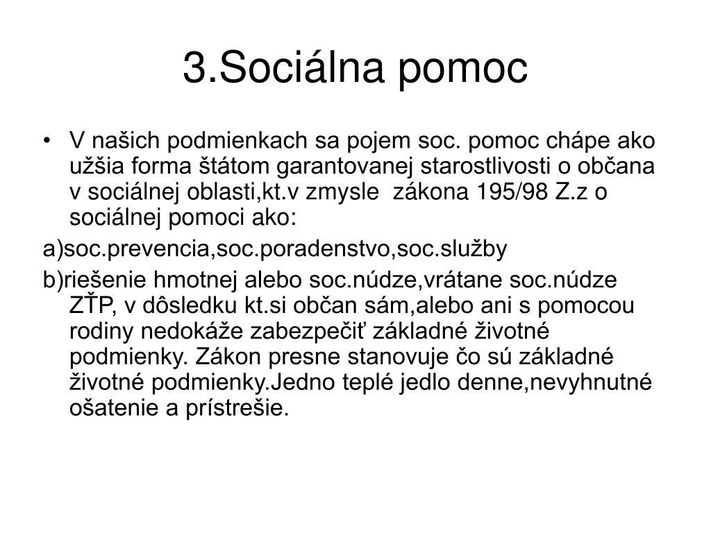3.Sociálna pomoc