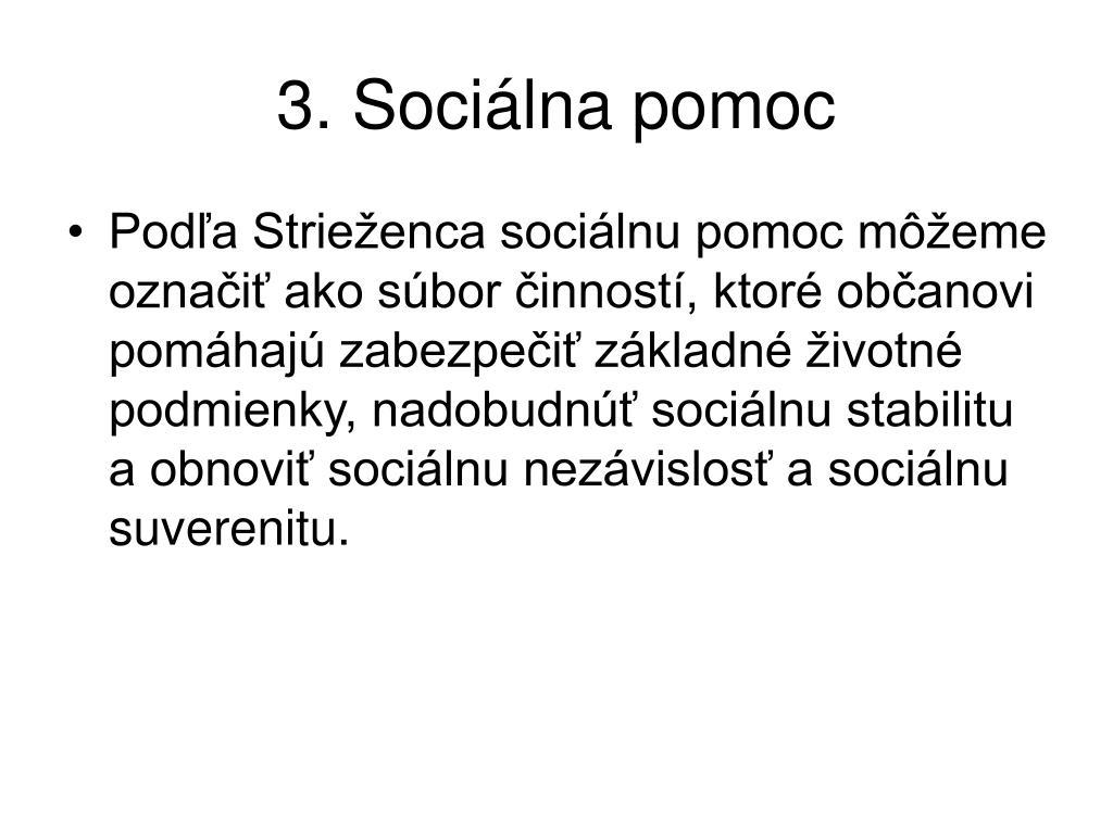 3. Sociálna pomoc